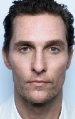 Actor, Director, Writer, Producer Matthew McConaughey, filmography.