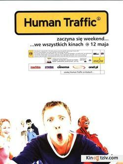 Human Traffic picture