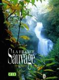 La France sauvage pictures.