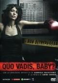Quo Vadis, Baby?  (mini-serial) pictures.