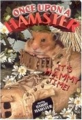 Once Upon a Hamster pictures.