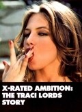 X-Rated Ambition: The Traci Lords Story pictures.