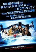 30 Nights of Paranormal Activity with the Devil Inside the Girl with the Dragon Tattoo pictures.