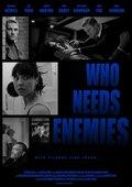 Who Needs Enemies - wallpapers.