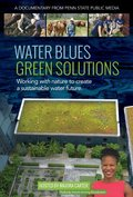 Water Blues: Green Solutions pictures.