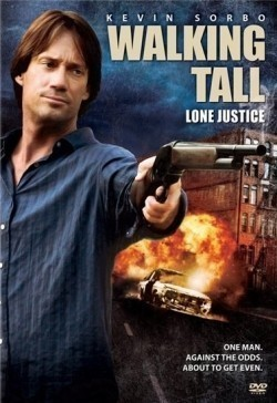 Walking Tall: Lone Justice pictures.