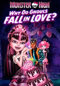 Monster High: Why Do Ghouls Fall in Love? pictures.