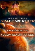 Deadliest Space Weather pictures.