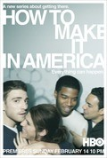 How to Make It in America - wallpapers.