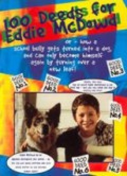 100 Deeds for Eddie McDowd pictures.