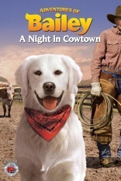 Adventures of Bailey: A Night in Cowtown - wallpapers.