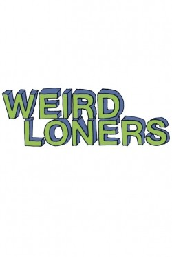 Weird Loners pictures.