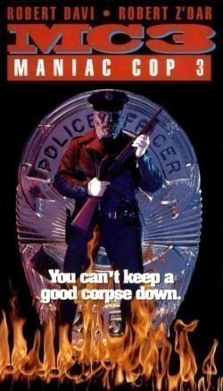 Maniac Cop 3: Badge of Silence pictures.