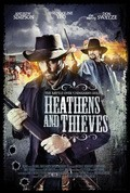 Heathens and Thieves pictures.