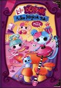 Lalaloopsy Lala-Oopsies: A Sew Magical Tale - wallpapers.
