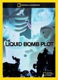 Liquid Bomb Plot pictures.