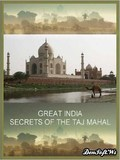 Great India: Ep. Secret of the Taj Mahal pictures.
