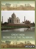 Great India: Ep. Secret of the Taj Mahal - wallpapers.