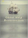 Ghost Ship. Resurrection - wallpapers.