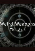 Weird Weapons. The Axis - wallpapers.