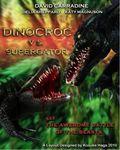 Dinocroc vs. Supergator - wallpapers.