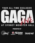 Lady Gaga - Live at Sydney Monster Hall pictures.