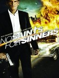 No Saints for Sinners pictures.
