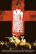 Holy Ghost People - wallpapers.