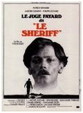 Le Juge Fayard dit Le Shériff pictures.