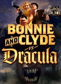 Bonnie & Clyde vs. Dracula pictures.