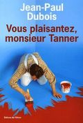 En chantier, monsieur Tanner!	 pictures.