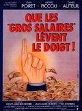 Que les gros salaires lèvent le doigt! - wallpapers.