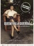 Quem Vai a Guerra pictures.