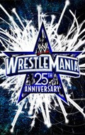 The 25th Anniversary of WrestleMania pictures.