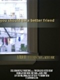 You Should Be a Better Friend - wallpapers.