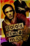 Good Time Max pictures.